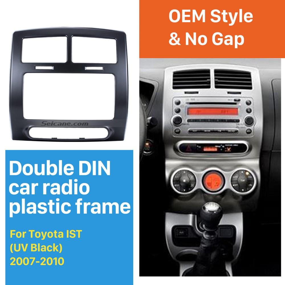 Popular Double Din 2007 2010 Toyota Ist Car Radio Fascia - toyota ist new model 2010