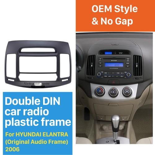 Elegant Double Din 2006 HYUNDAI ELANTRA Car Radio Fascia Dash Kit CD Trim Car DVD Gps Decorative Frame
