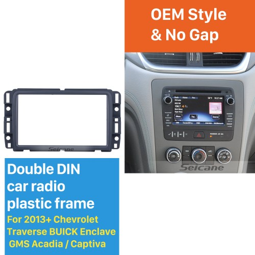 DOUBLE DIN 2013+ Chevrolet Traverse BUICK Enclave GMS Acadia Car Radio Fascia Dash Install Face Plate Trim Panel Modified Car Kit Frame