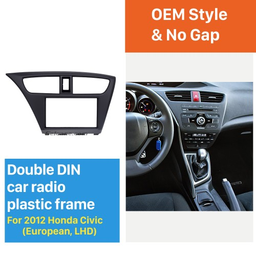 Standard 2Din 2012 Honda Civic European LHD Car Radio Fascia Fitting Frame Trim Bezel Panel Adaptor