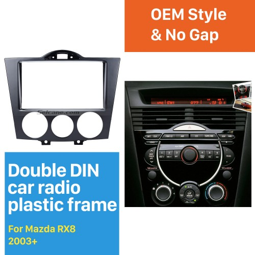 High Quality 2DIN 2003+ Mazda RX8 Car Radio Fascia Auto Stereo Panel kit CD Trim Dash Installation Refit Frame Car Kit