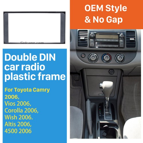 173*98mm Double Din 2006 Toyota Camry Vios Corolla Wish Altis 4500 Car Radio Fascia Frame Panel Installation Kit CD Trim