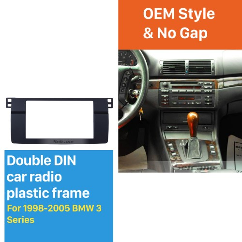 Top Quality Double Din 1998-2005 BMW 3 Series E46 Car Radio Fascia Stereo DVD Player frame Interface Installation Face Plate Kit