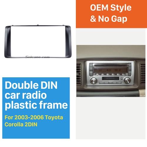 Classic Double Din 2003-2006 Toyota Corolla Car Radio Fascia Stereo Dash CD Trim Bezel Audio frame