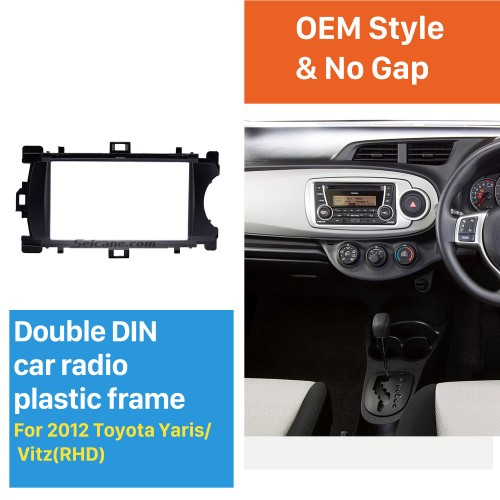 Deluxe 2Din 2012 Toyota Yaris Vitz RHD Car Radio Fascia Face Plate DVD Frame Stereo Player Dash Kit