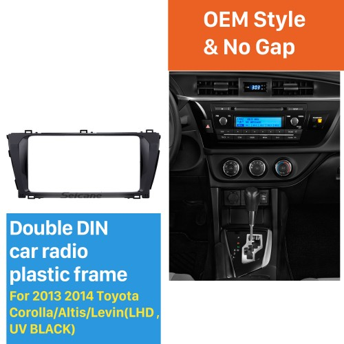 New Double Din Car Radio Fascia for 2013 2014 Toyota Corolla Altis Levin LHD Stereo Player Surround Panel Trim Bezel Installation Frame