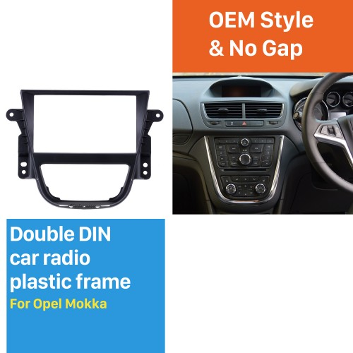 Well-designed Double Din Car Radio Fascia for Opel Mokka Fitting Frame DVD Panel Stereo Dash CD