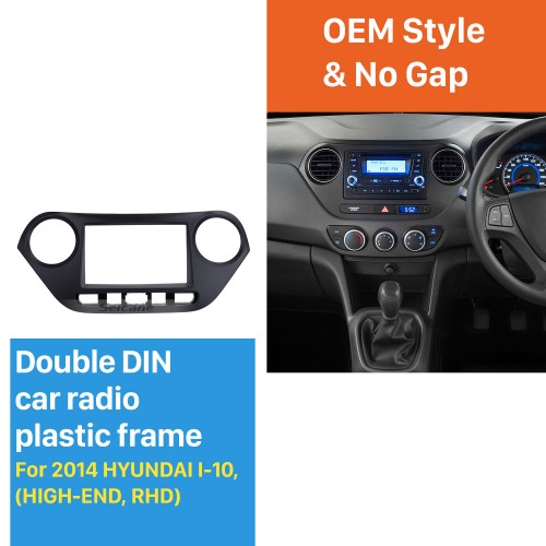 Newest Double Din 2014 HYUNDAI I-10 HIGH-END RHD Car Radio Fascia Face Plate Panel Dash CD Stereo Install Frame