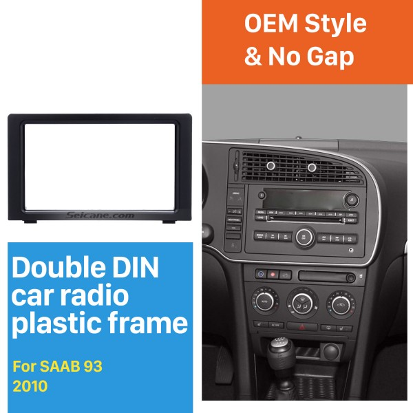 Fabulous Double Din Car Radio Fascia for 2010 SAAB 93 DVD Panel Stereo Player Outter Frame Trim Bezel