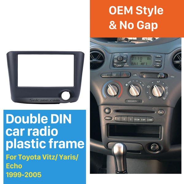 Nicest Double Din 1999-2005 Toyota Vitz Yaris Echo Car Radio Fascia Install Frame Dash CD DVD panel