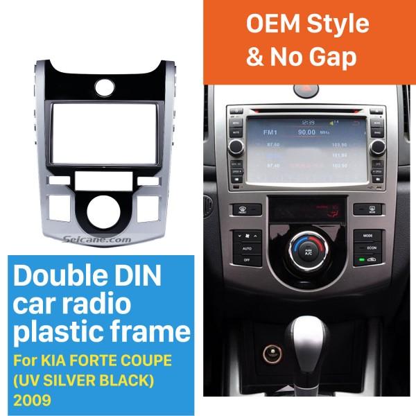 UV Silver Black Double Din 2009 KIA Forte Coupe Car Radio Fascia Trim Panel Car Refitting Outter Frame
