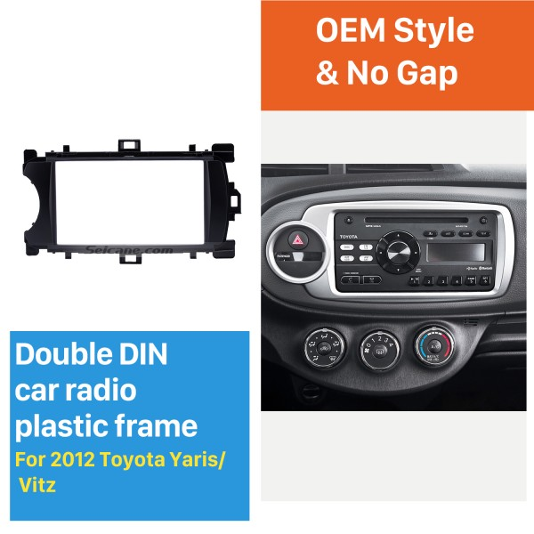 Ingenious Double Din 2012 Toyota Yaris Vitz LHD Car Radio Fascia Stereo Dash CD Trim Bezel Audio Cover Frame