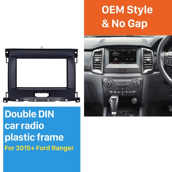 Nice Double Din Car Radio Fascia for 2015+ Ford Ranger Refitting Car Kit Audio Frame Panel Plate Trim Bezel