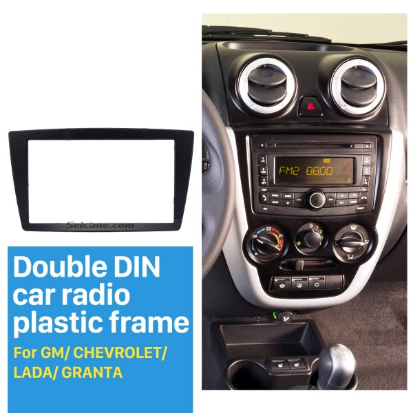 Top Quality DOUBLE DIN GM CHEVROLET LADA GRANTA Car Radio Fascia Refitting Vehicle-mounted Installation frame Bezel Trim Kit