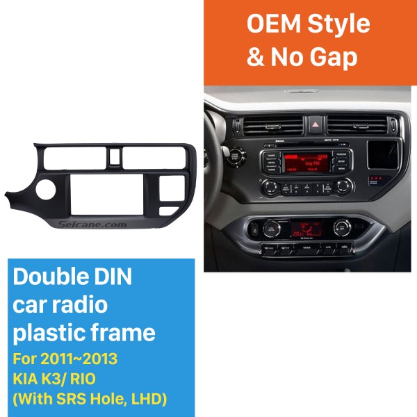 New 2Din 2011 2012 2013 KIA K3 RIO Left Hand Drive with SRS Hole Car Radio Fascia Audio Frame Stereo Install Panel Kit