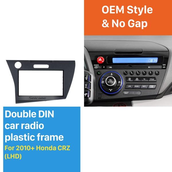 latest technology 2Din 2010+ Honda CRZ LHD Car Radio Fascia DVD Gps Decorative Frame Dash Kit Trim Bezel