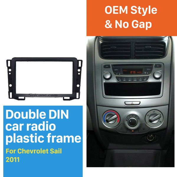 Double Din 2011 Chevrolet Sail Car Radio Fascia DVD Stereo Refit Panel Dashboard Modified Installation Kit Frame