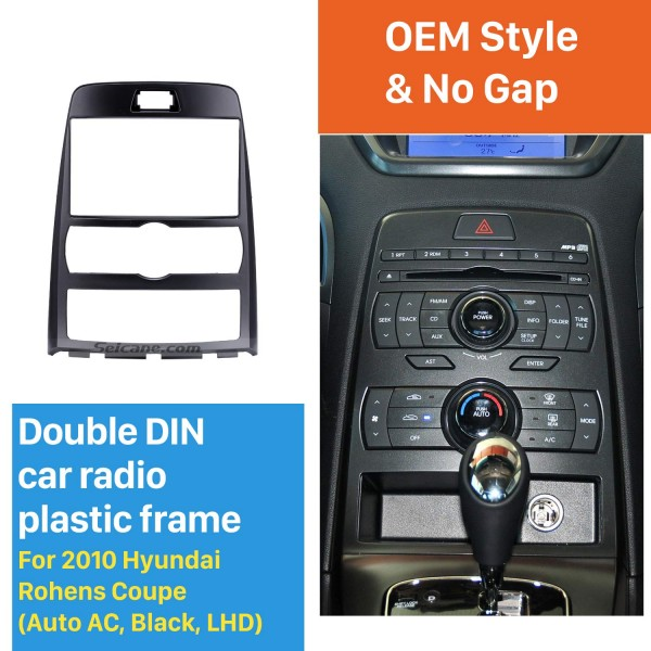 Black Double Din 2010 Hyundai Rohens Coupe Auto AC LHD Car Radio Fascia In Dash Mount Kit Audio Frame Cover Stereo Install