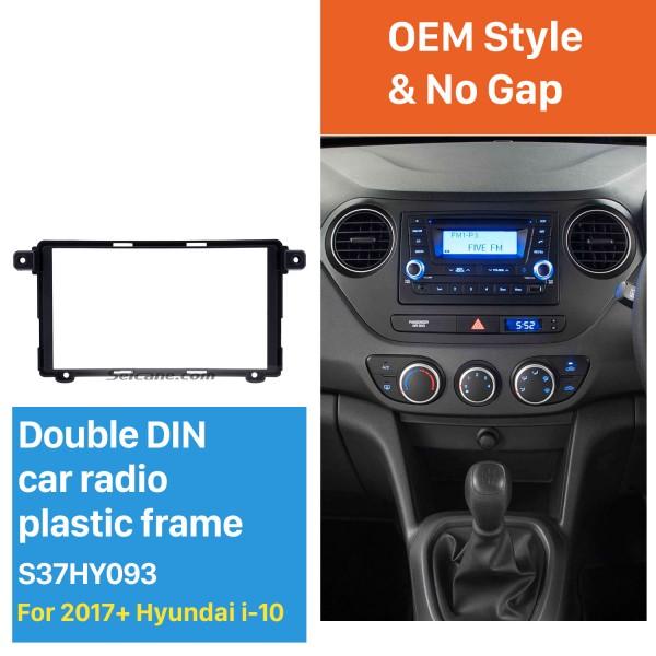Superior Double Din 2017+ HYUNDAI I-10 Car Radio Fascia Surround Panel Stereo Frame Install CD Trim