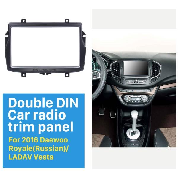 2DIN 2016 Daewoo Royale Russian/LADA Vesta Car Radio Fascia Stereo Refitting Mounted Frame Installation Trim Bezel Kit