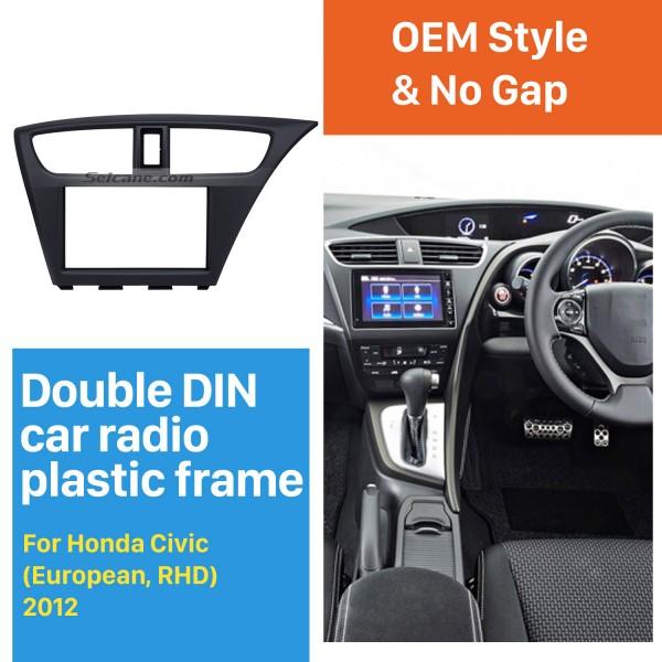 Reliable Quality 2Din 2012 Honda Civic European RHD Car Radio Fascia Stereo Install frame Dash Mount Panel Adaptor