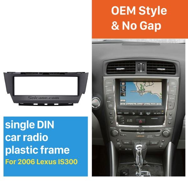 Top Quality 1 Din 2006 Lexus IS300 Car Radio Fascia Dash CD Trim Installation Kit Panel Adaptor DVD Frame