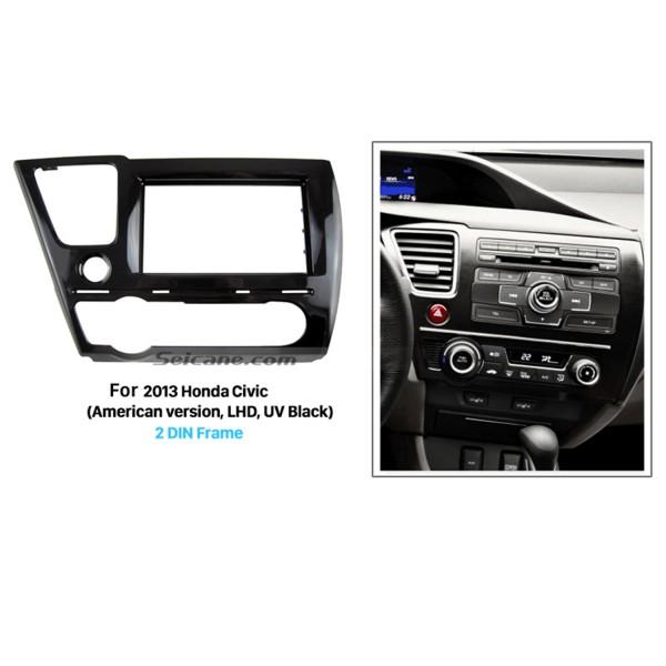 Latest 2Din 2013 Honda Civic American version LHD Car Radio Fascia Dash Mount frame Audio Cover Stereo Interface