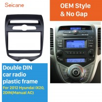 Black Double Din 2012 Hyundai IX20 with Manual AC Car Radio Fascia Dash CD Trim Installation DVD panel Frame