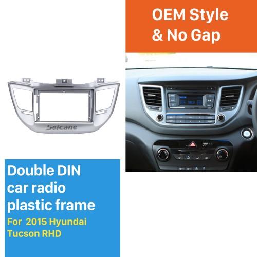 Fascia cadre argenté 9 pouces pour 2015 Hyundai Tucson RHD Kit de montage sur tableau de bord panneau de garniture pas d'espace