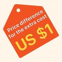Juste pour la différence de prix US 1 $ pour un coût supplémentaire
