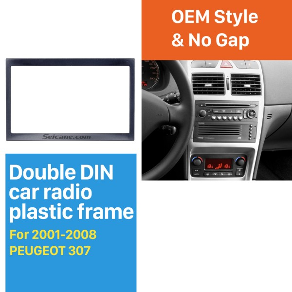 Popular Doble Din Car Radio Fascia para 2001-2008 PEUGEOT 307 Placa de interfaz de DVD Panel Marco Dash Kit estéreo
