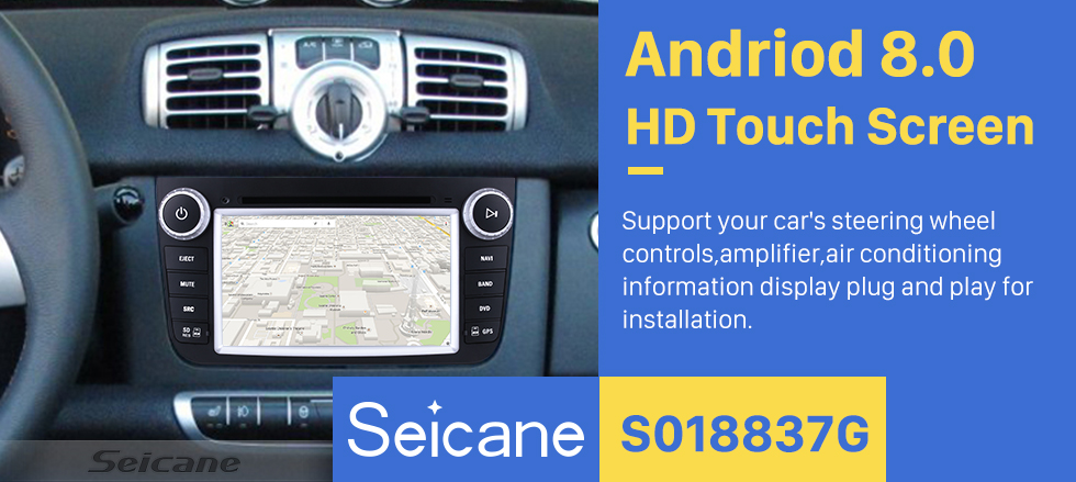 Seicane Android 8.0 2012 Mercedes-Benz Smart Fortwo 7 Inch HD Touchscreen Head Unit Car Radio DVD Player GPS Navigation Music Bluetooth WIFI Support 1080P Video Backup Camera DAB+ DVR Steering Wheel Control