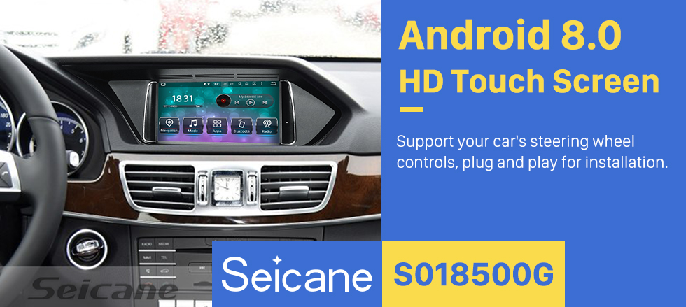 Seicane 2016-2018 Mercedes Benz E Class W212 W213 Android 8.0 Radio 7 inch HD Touchscreen Car Stereo GPS System Bluetooth Music FM AM RDS Radio WiFi Steering Wheel Control Mirror Link support DAB+