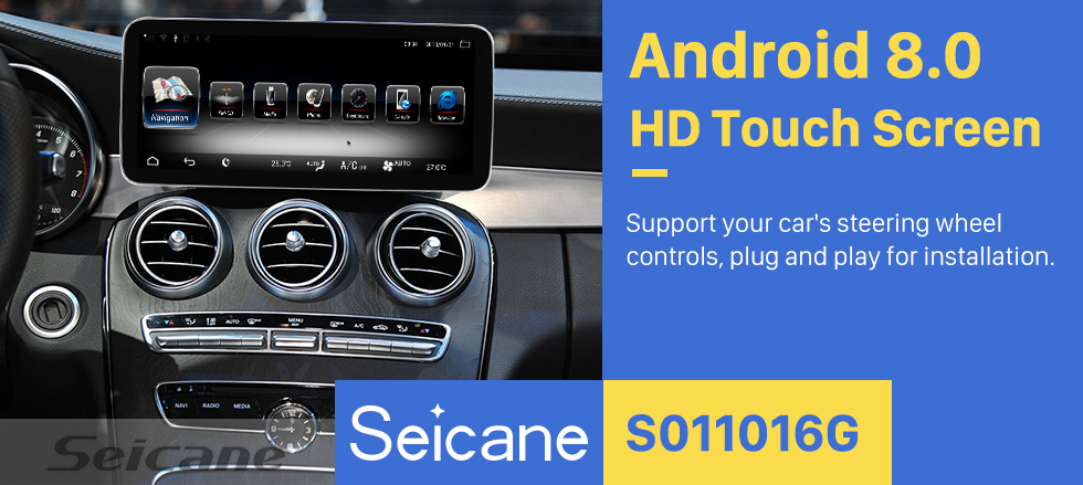Seicane 10.25 inch Mercedes Benz C-W205 GLC-X253(2015--)/ V-W446(2016--) NTG 5.0/5.1 Android 8.0 GPS Navigation Radio Bluetooth HD Touchscreen support 1080P Carplay
