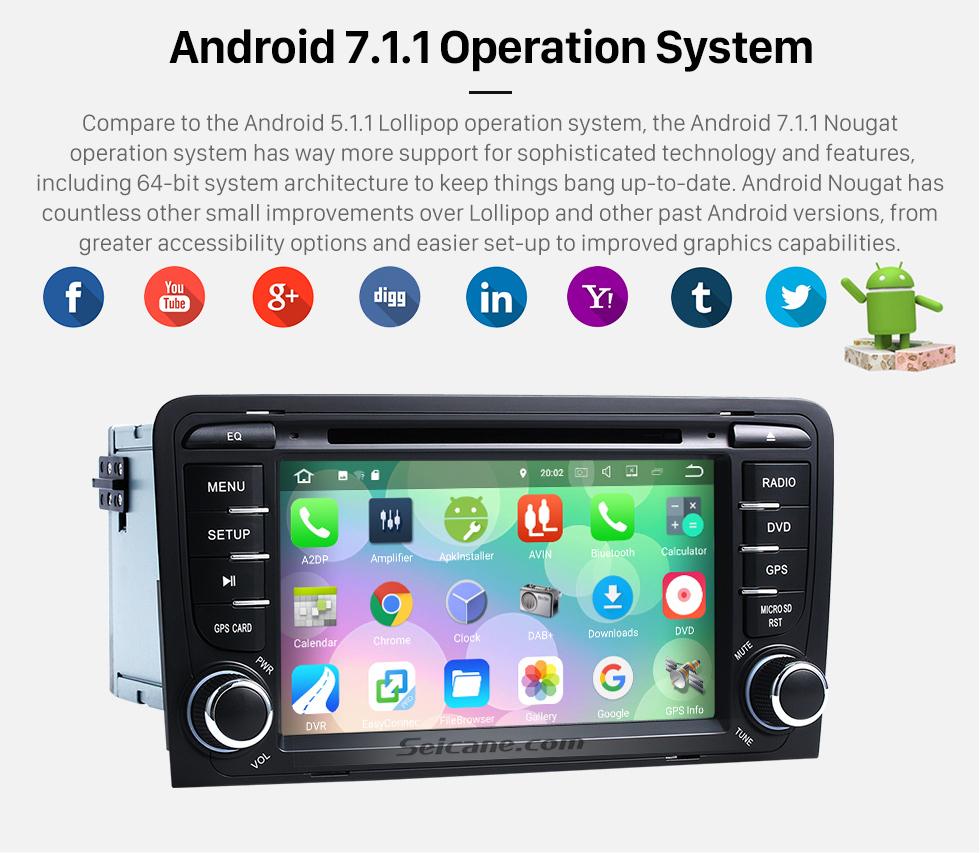 Seicane Seicane S127683 16G 2003-2011 Audi A3 Android 7.1.1 Autoradio Navigation Aftermarket stéréo avec Quad-core CPU AM FM Radio miroir Lien OBD2 3G WiFi Bluetooth DVD HD 1024*600 Multi-touch Écran Auto A/V HD 1080P vidéo