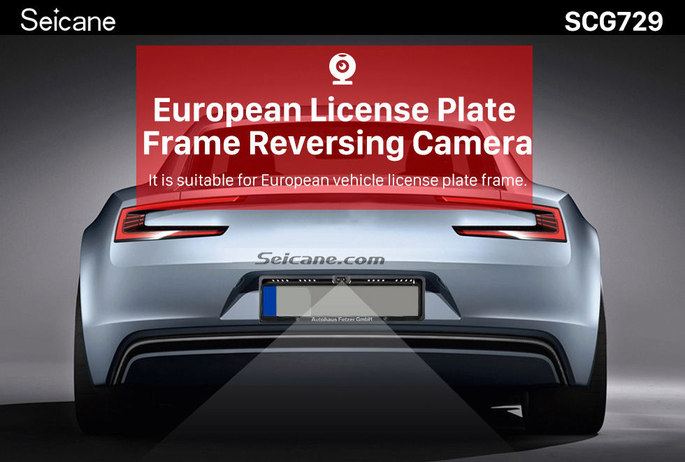 Seicane 170 Degree HD Wide Angle Large Viewing Night Vision Waterproof Universal European License Plate Rearview Backup Camera Car Parking Reversing Assistance system