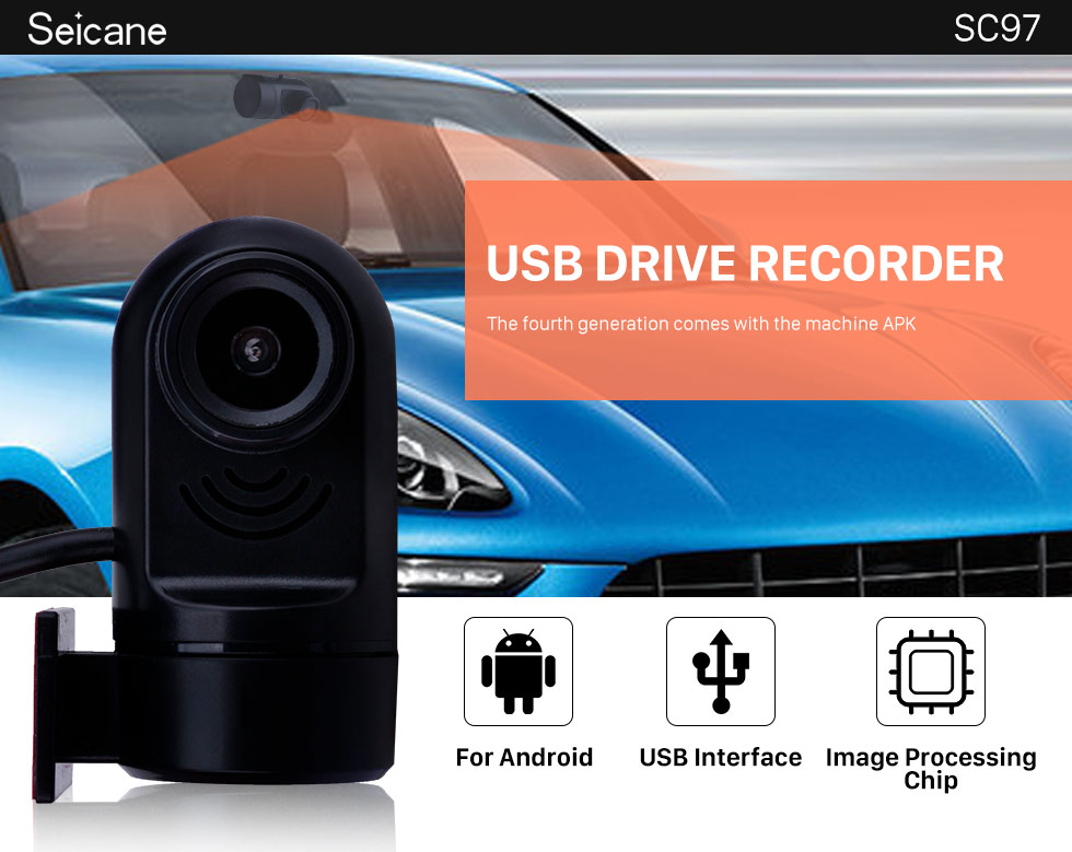 Seicane Car machine APK USB drive recorder with high-quality sensor chip through the USB interface to transmit high-definition screen browsing, image playback and other functions
