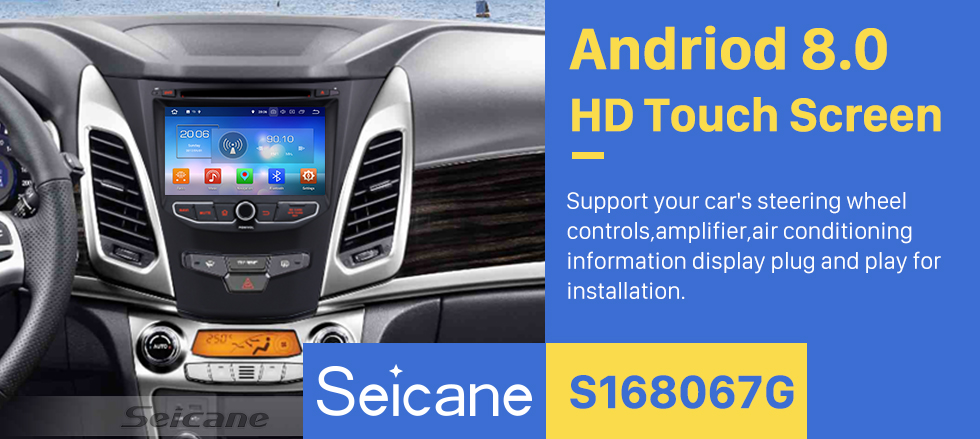 Seicane 2013 2014 Ssangyong Korando Android 8.0 Radio  GPS DVD player navigation system with HD 1024*600 touch screen Mirror link OBD2 DVR Rearview camera TV 1080P Video 4G WIFI Steering Wheel Control Bluetooth USB