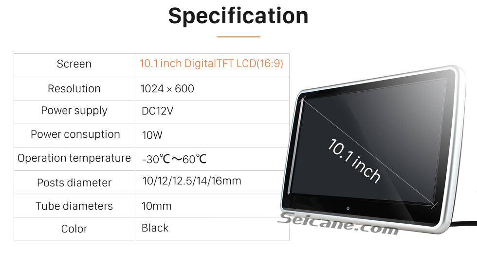 """Specification Ultra-thin HD 1024 * 600 high definition 10.1"""" touch screen headrest MP5 Player Free Tilt FM Transmitter IR Transmitter 32 Bit Games USB SD Audio/Video Input & Output (1 pair)"""