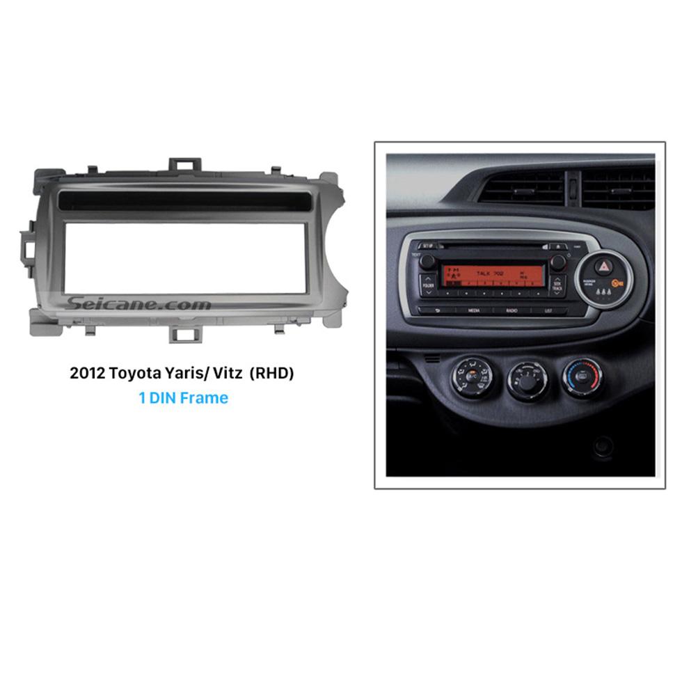 Seicane Great 1Din 2012 Toyota Yaris Vitz RHD Car Radio Fascia Surround Panel Dash Mount Auto Stereo Interface