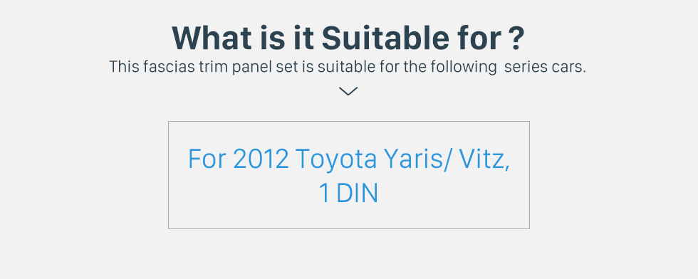 What is it Suitable for? Perfect 1Din 2012 Toyota Yaris Vitz LHD Car Radio Fascia Audio Fitting Adaptor Dash Kit Face Plate Installation Frame