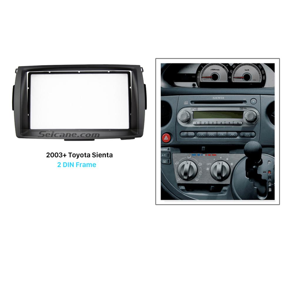 Seicane Best Double 2 Din 2003+ Toyota Sienta Car Radio Fascia Stereo Dash Kit Trim Installation Audio Player