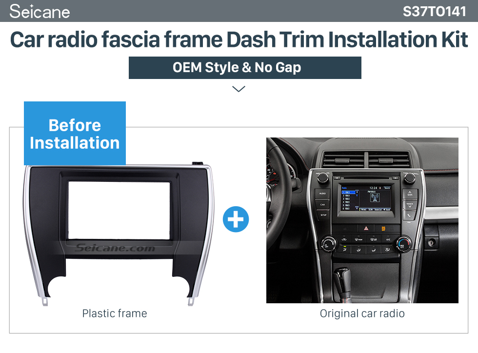 Seicane Nice Double Din 2015+ Toyota Camry American Version Car Radio Fascia Audio frame Dash Mount Surround Panel