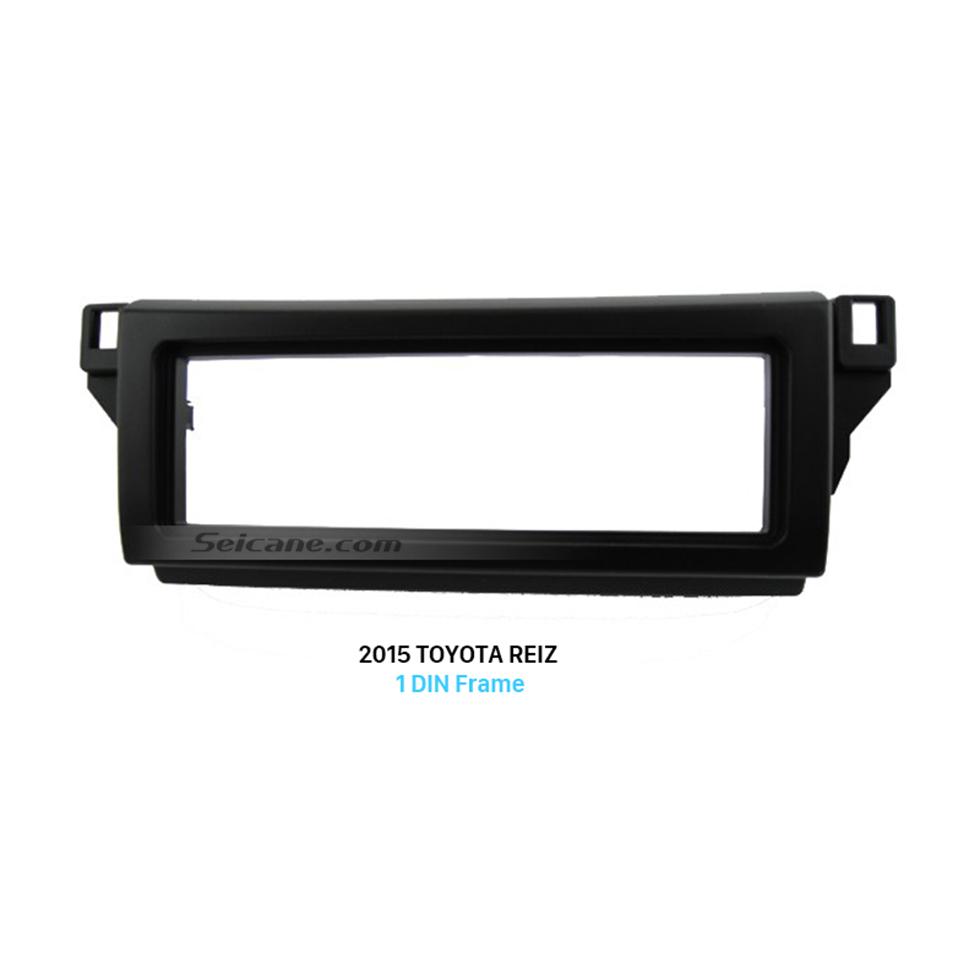 Seicane New 1Din 2015 Toyota Reiz Car Radio Fascia In Dash Mount Kit CD Trim Panel DVD Frame Face Plate