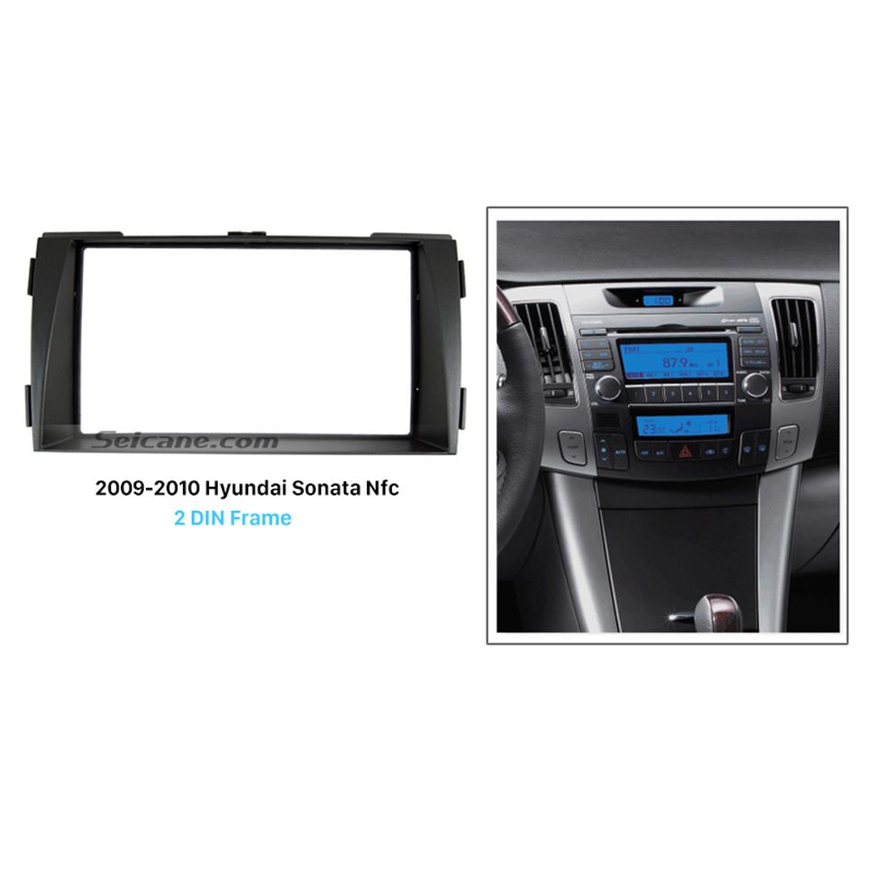 Seicane Peerless Double Din 2009 2010 HYUNDAI SONATA NFC Car Radio Fascia DVD Frame Audio Player Auto Stereo Adapter