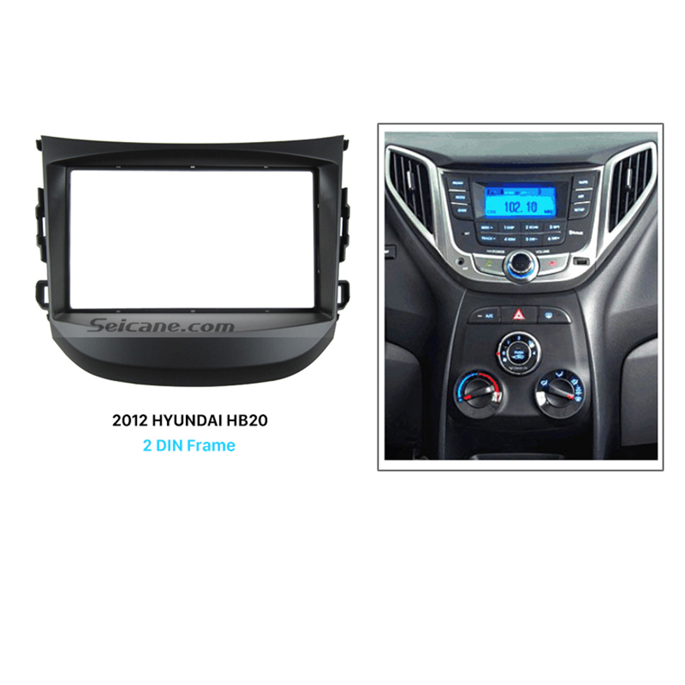 Seicane Fascinating Double Din 2012 HYUNDAI HB20 Car Radio Fascia DVD Gps Decorative Frame Dash Kit Stereo Install
