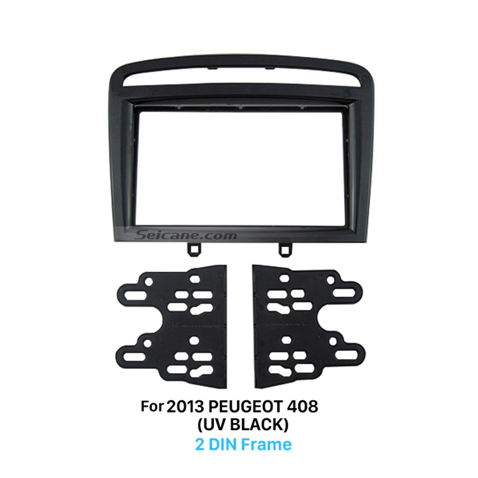 Seicane UV Black 2 Din Car Radio Fascia for 2013 PEUGEOT 408 Panel Plate Frame Car Stereo Installation Car Styling