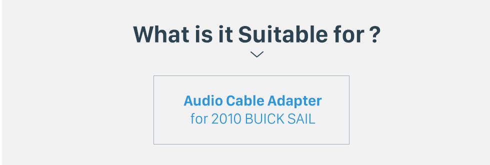 What is it Suitable for? Adaptador de arnés de cableado Cable de sonido de audio para 2010 BUICK SAIL