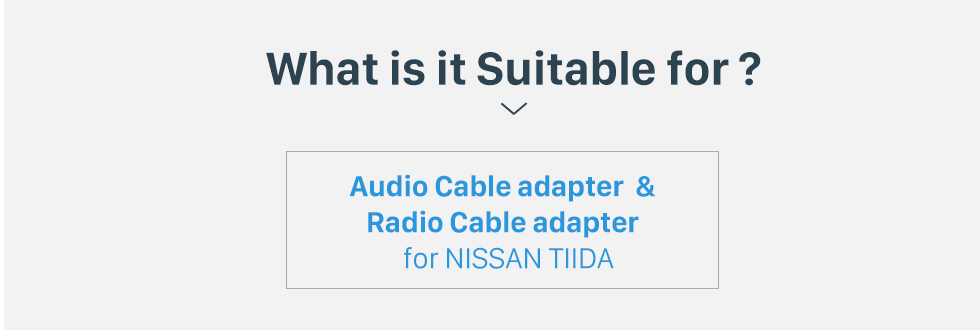 What is it Suitable for? Sound Wiring Harness Audio Cable Adapter and Radio Cable Adapter for NISSAN TIIDA/Sylphy/LIVINA/GENISS