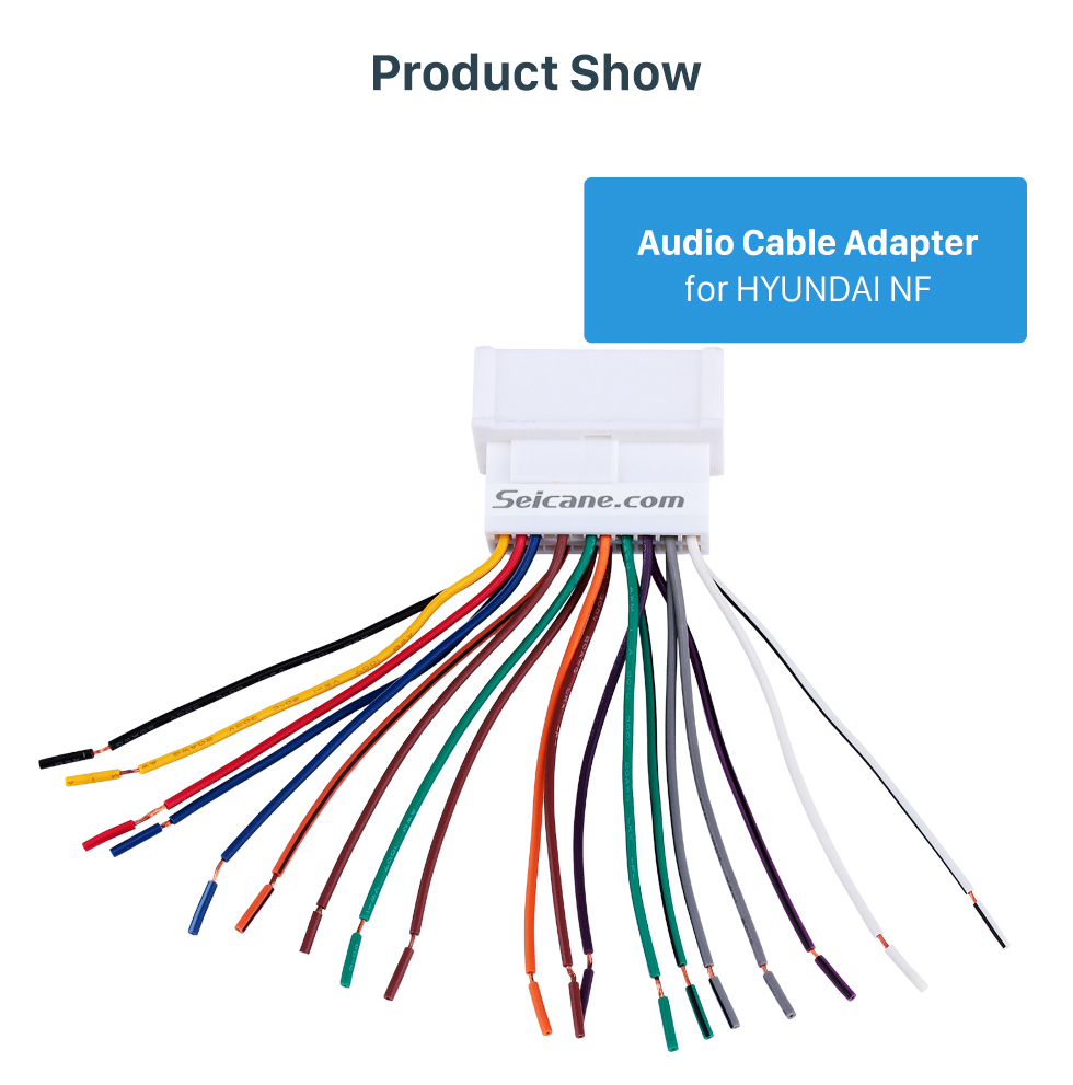 Product Show Auto Car Wiring Harness Audio Cable Adapter for HYUNDAI NF/SantaFe/Accent/Kia Carens/Sedona/Optima/Rio